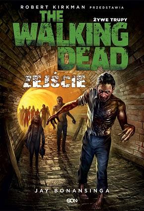 walking dead zejście recenzja
