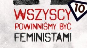wszyscy powinniśmy być feministami